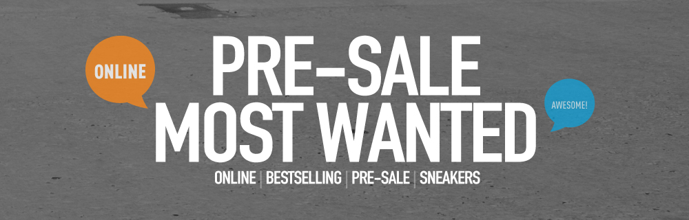PRE-SALE MOST WANTED